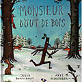 Monsieur bout-de-bois