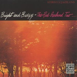Red_Garland_Trio___1961___Bright_and_Breezy__OJCCD_
