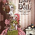 Chronique - lady doll, tome 1