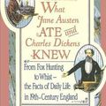 What jane austen ate and charles dickens knew, daniel pool
