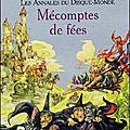 Les annales du disque-monde, tome 12 : mécomptes de fées (witches abroad) - terry pratchett