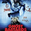 ghost_bastards_2