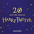 20 ans harry potter : la nuit des livres harry potter