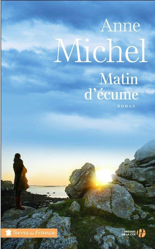 MATIN D'ECUME - ANNE MICHEL - TERRES DE FRANCE - PRESSES DE LA CITE