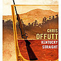 Offutt chris / kentucky straight.