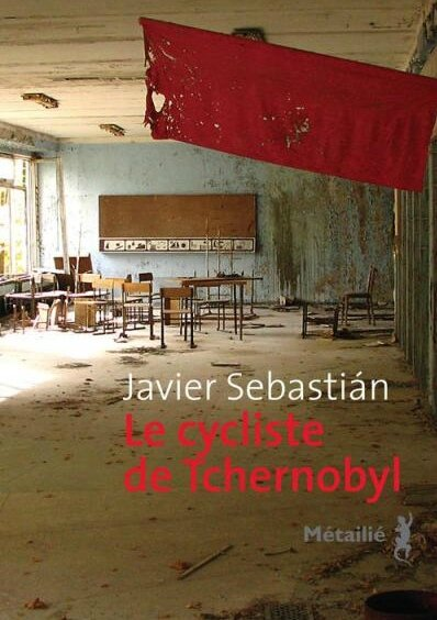 Cycliste-de-Tchernobyl-Javier-Sebastian