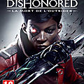 Dishonored: death of the outsider est disponible sur fuze forge