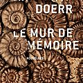 Le mur de mémoire, anthony doerr
