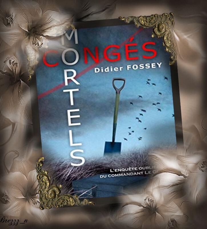 Congés mortels (Didier Fossey)