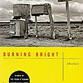 Burning bright - ron rash (2010)