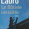 Le flûtiste invisible - philippe labro