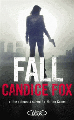 Fall de Candice Fox