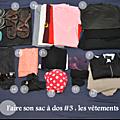 Faire son sac à dos #3 : les vêtements