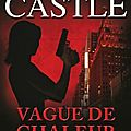 Richard castle - vague de chaleur