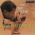 Oscar Peterson Trio - 1958 - On the Town with the Oscar Peterson Trio (Verve)
