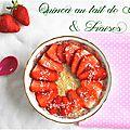 Quinoa au lait de coco et fraises {pour changer des classiques}