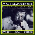 Zoot Sims - 1954-59 - Choice (Pacific Jazz)