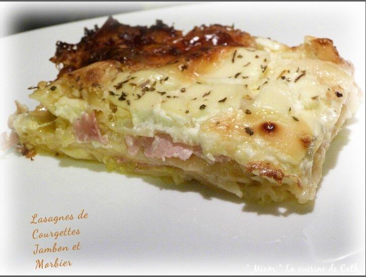 """ღ """" Miam """" Lasagnes au Jambon - Courgette et Morbier"""