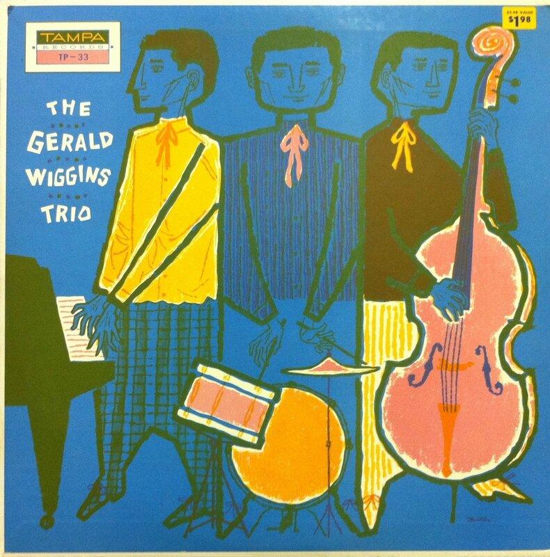 Gerald Wiggins Trio - 1958 - The Gerald Wiggins Trio (Tampa)