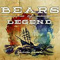 Bears of legend: le folk canadien a trouvé ses maitres...