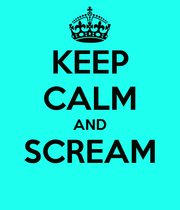 Keep-calm-and-scream-223