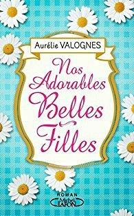 Nos adorables belles-filles d'Aurélie Valognes
