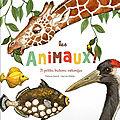 Les animaux ! : 21 petites histoires naturelles