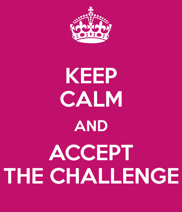 keep-calm-and-accept-the-challenge-52
