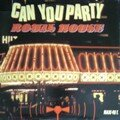 royal house - can you party