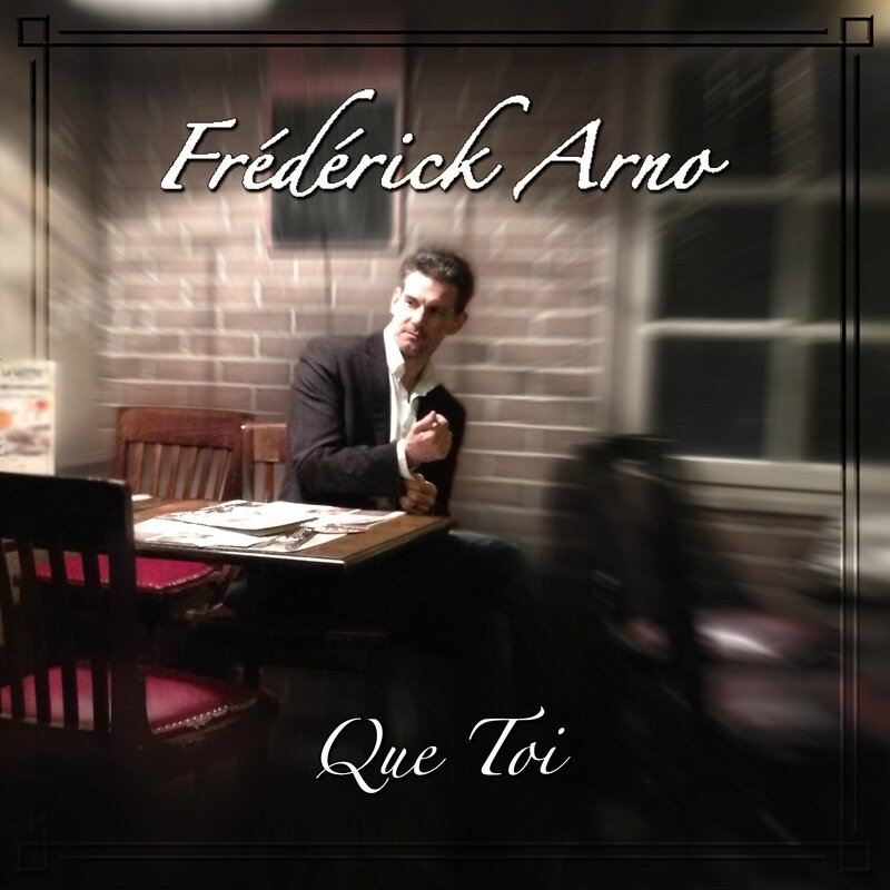 Frédérick Arno Que Toi single