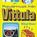 Popular music from vittula (mikael niemi)