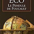 Le pendule de foucault (il pendolo di foucault) - umberto eco