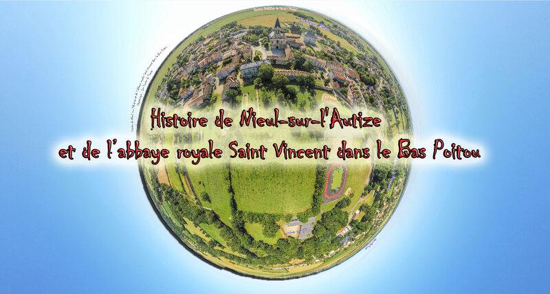 Histoire de Nieul-sur-l'Autize et de l'abbaye royale Saint Vincent dans le Bas Poitou