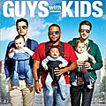 Guys with kids [pilot]