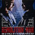 Demolition man (meurtre, mort, détruire)