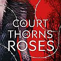 [cover reveal] a court of thorns and roses de sarah j. maas