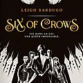 Six of crows (t.1)