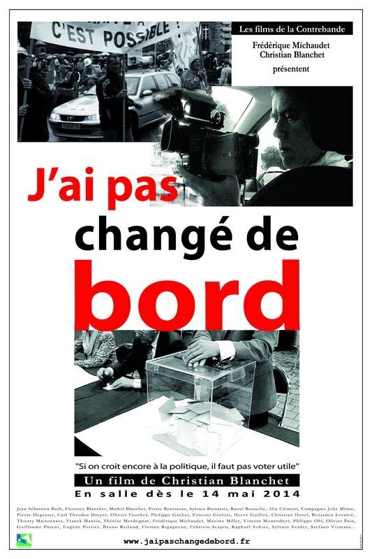 J'ai pas changé de bord film documentaire Christian Blanchet Frédérique Michaudet