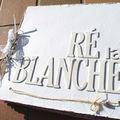 Ré la Blanche