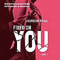 Fixed on you - tome 1 de laurelin paige