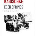 Livre : eden springs de laura kasischke - 2010