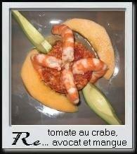 Tomates au crabe, avocat mangue