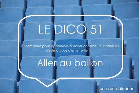 le_dico51_aller_au_ballon