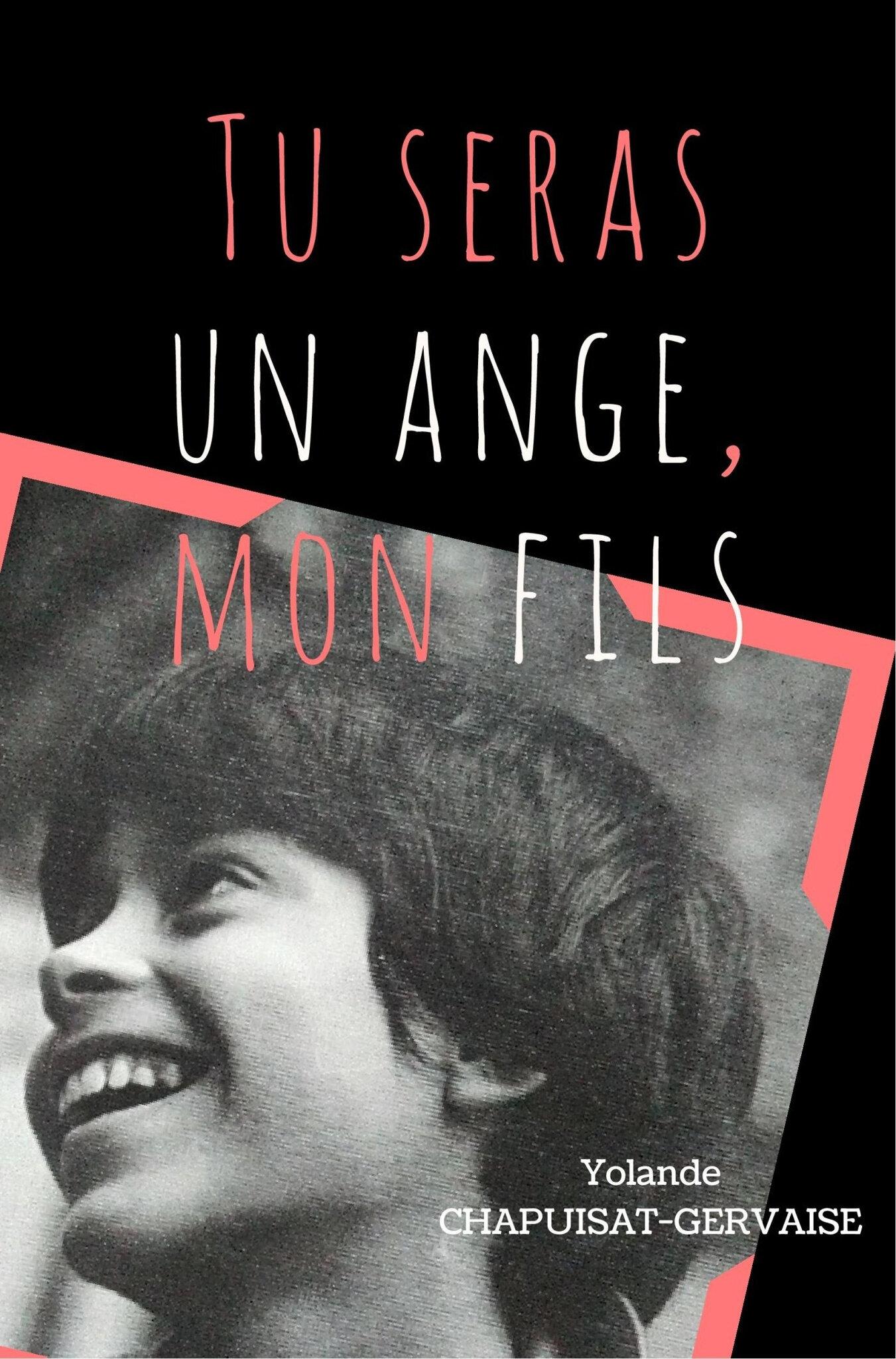 """""""Tu seras un ange, mon fils"""" de Yolande Chapuisat-Gervaise aux Éditions Librinova"""