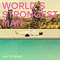 Gaz coombes – world's strongest man (2018)