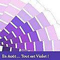 Aout en violet.