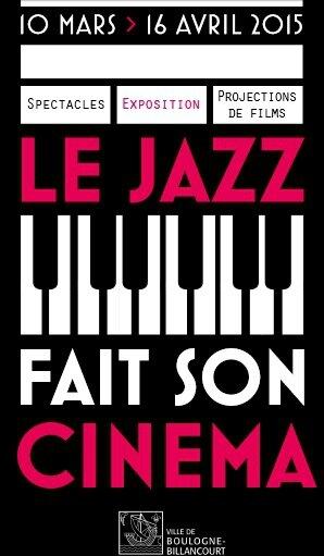 Le Jazz fait son cinéma mars avril 2015