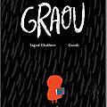 Le grand méchant graou – samir editions – 12.00€ - a partir de 3 ans
