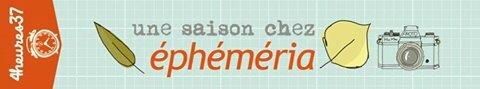 une saison chez éphéméria