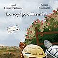 Le voyage d'hermine ~~ lydie lemaire williams et romain russoniello